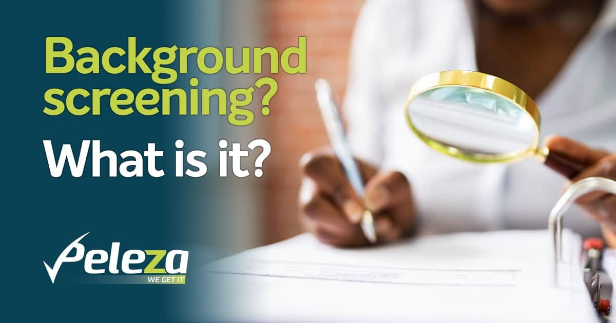 Background Screening? What is it?